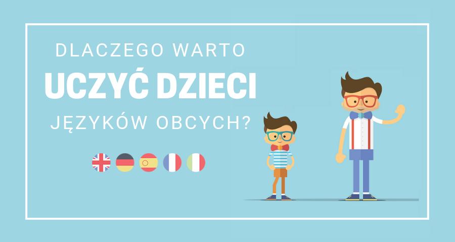 dlaczego-warto-uczyc-dzieci-jezykow