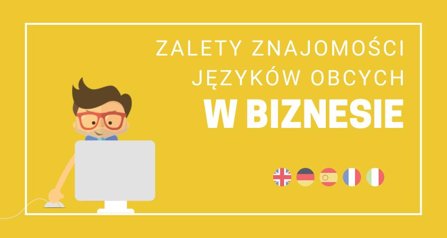 Zalety znajomości języków obcych w biznesie